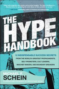The Hype Handbook: 12 Indispensable Success Secrets From the World's Greatest Propagandists, Self-Promoters, Cult Leaders, Mischief Makers, and Boundary Breakers 1st Edition – PDF ebook