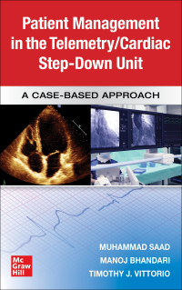 Guide to Patient Management in the Cardiac Step Down/Telemetry Unit: A Case-Based Approach 1st Edition – PDF ebook