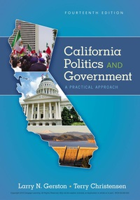 California Politics and Government: A Practical Approach, 14th Edition – PDF ebook*