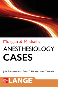 Morgan and Mikhail's Clinical Anesthesiology Cases 1st Edition – PDF ebook