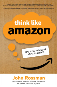 Think Like Amazon: 50 1/2 Ideas to Become a Digital Leader 1st Edition – PDF ebook