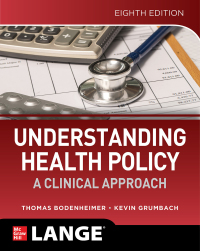 Understanding Health Policy: A Clinical Approach 8th Edition – PDF ebook