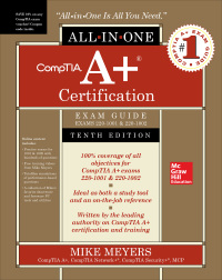 CompTIA A Certification All-in-One Exam Guide, Tenth Edition (Exams 220-1001 & 220-1002) 10th Edition – PDF ebook