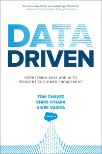 Data Driven: Harnessing Data and AI to Reinvent Customer Engagement 1st Edition – PDF ebook