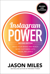 Instagram Power Build Your Brand and Reach More Customers with Visual Influence 2nd Edition – PDF ebook