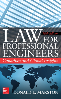 Law for Professional Engineers: Canadian and Global Insights 5th Edition – PDF ebook