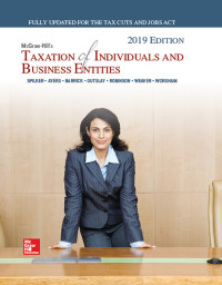 McGraw-Hill's Taxation of Individuals and Business Entities 2019 Edition 10th Edition – PDF ebook