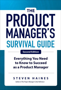 The Product Manager's Survival Guide, Everything You Need to Know to Succeed as a Product Manager 2nd Edition – PDF ebook