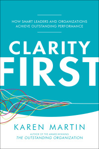 Clarity First: How Smart Leaders and Organizations Achieve Outstanding Performance 1st Edition – PDF ebook