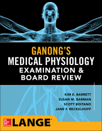 Ganong's Physiology Examination and Board Review 1st Edition – PDF ebook