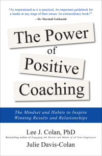 The Power of Positive Coaching: The Mindset and Habits to Inspire Winning Results and Relationships 1st Edition – PDF ebook