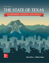 The State of Texas: Government, Politics, and Policy 3rd Edition – PDF ebook