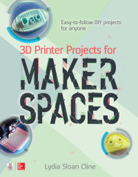 3D Printer Projects for Makerspaces 1st Edition – PDF ebook