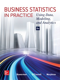 Business Statistics in Practice: Using Data, Modeling, and Analytics 8th Edition – PDF ebook