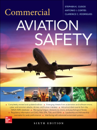Commercial Aviation Safety 6th Edition by Stephen K. Cusick; Antonio I. Cortes; Clarence C. Rodrigues – PDF ebook