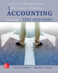 Ethical Obligations and Decision-Making in Accounting: Text and Cases 4th Edition – PDF ebook