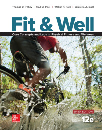 Fit & Well Brief Core Concepts and Labs in Physical Fitness and Wellness 12th Edition – PDF ebook