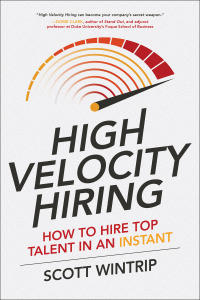 High Velocity Hiring: How to Hire Top Talent in an Instant 1st Edition – PDF ebook