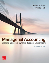 Managerial Accounting: Creating Value in a Dynamic Business Environment 11th Edition – PDF ebook