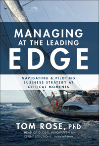Managing at the Leading Edge: Navigating and Piloting Business Strategy at Critical Moments 1st Edition – PDF ebook