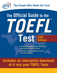 Official Guide to the TOEFL Test with Downloadable Tests 5th Edition – PDF ebook