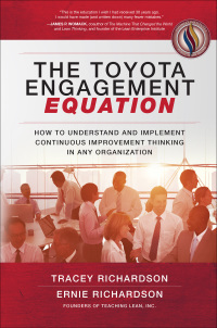 The Toyota Engagement Equation: How to Understand and Implement Continuous Improvement Thinking in Any Organization 1st Edition – PDF ebook