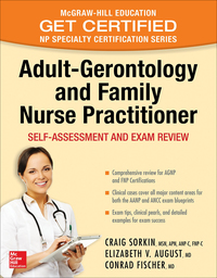 Adult-Gerontology and Family Nurse Practitioner: Self-Assessment and Exam Review: Nursing Certification Review 1st Edition – PDF ebook