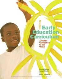 Early Education Curriculum: A Child's Connection to the World, 7th Edition – PDF ebook*