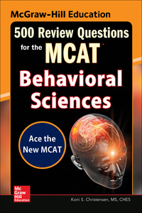 McGraw-Hill Education 500 Review Questions for the MCAT: Behavioral Sciences 1st Edition – PDF ebook