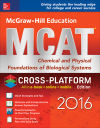 McGraw-Hill Education MCAT: Chemical and Physical Foundations of Biological Systems 2016, Cross-Platform Edition 2nd Edition – PDF ebook