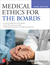 Medical Ethics for the Boards 3rd Edition by Conrad Fischer – PDF ebook