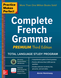 Practice Makes Perfect Complete French Grammar, Premium 3rd Edition – PDF ebook