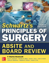 Schwartz's Principles of Surgery ABSITE and Board Review 10th Edition – PDF ebook