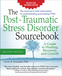 The Post-Traumatic Stress Disorder Sourcebook: A Guide to Healing, Recovery, and Growth 3rd Edition – PDF ebook