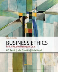 Business Ethics: Ethical Decision Making & Cases, 12th Edition – PDF ebook*