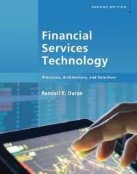 Financial Services Technology: Processes, Architecture and Solutions, 2nd Edition – PDF ebook*