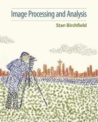 Image Processing and Analysis, 1st Edition – PDF ebook*