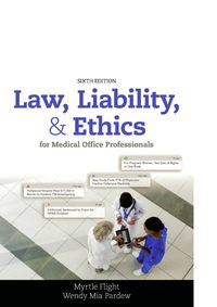 Law, Liability, and Ethics for Medical Office Professionals, 6th Edition – PDF ebook*