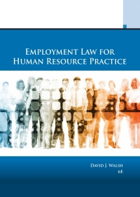 Employment Law for Human Resource Practice, 6th Edition – PDF ebook*