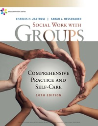 Empowerment Series: Social Work with Groups: Comprehensive Practice and Self-Care, 10th Edition – PDF ebook*