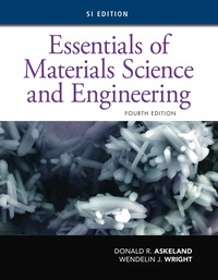Essentials of Materials Science and Engineering, SI Edition, 4th Edition – PDF ebook*