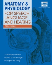 Anatomy & Physiology for Speech, Language, and Hearing, 5th Edition – PDF ebook*