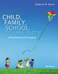 Child, Family, School, Community: Socialization and Support, 10th Edition – PDF ebook*