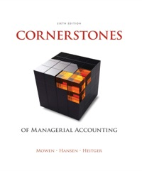 Cornerstones of Managerial Accounting, 6th Edition – PDF ebook*