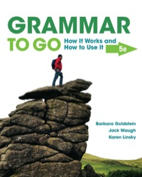 Grammar to Go: How It Works and How To Use It, 5th Edition – PDF ebook*