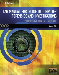 Lab Manual for Nelson/Phillips/Steuart's Guide to Computer Forensics and Investigations, 5th Edition – PDF ebook*