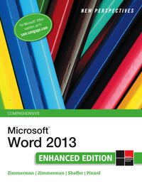 New Perspectives on Microsoft Word 2013, Comprehensive Enhanced Edition, 1st Edition – PDF ebook*