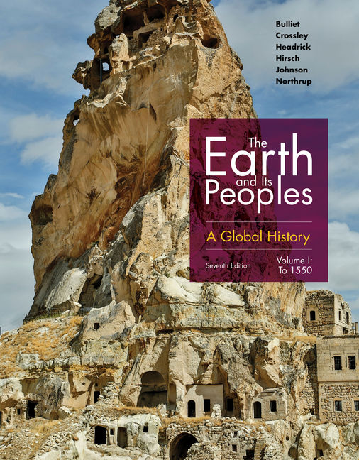 The Earth and Its Peoples: A Global History, Volume I, 7th Edition – PDF ebook*