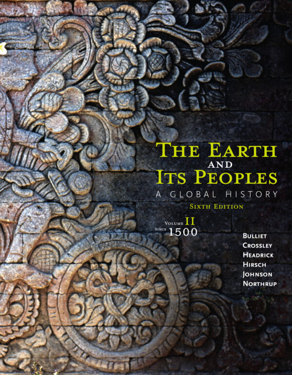 The Earth and Its Peoples: A Global History, Volume IIA Global History, Volume II, Loose-leaf Version, 7th Edition – PDF ebook*